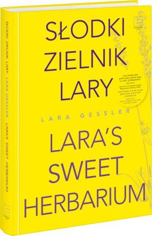 "Lara Gessler, ""Słodki zielnik Lary"""