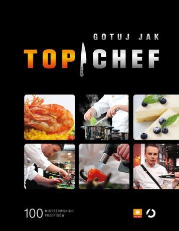 "Książka ""Gotuj jak Top Chef"""